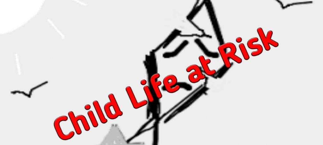 Child Life At Risk