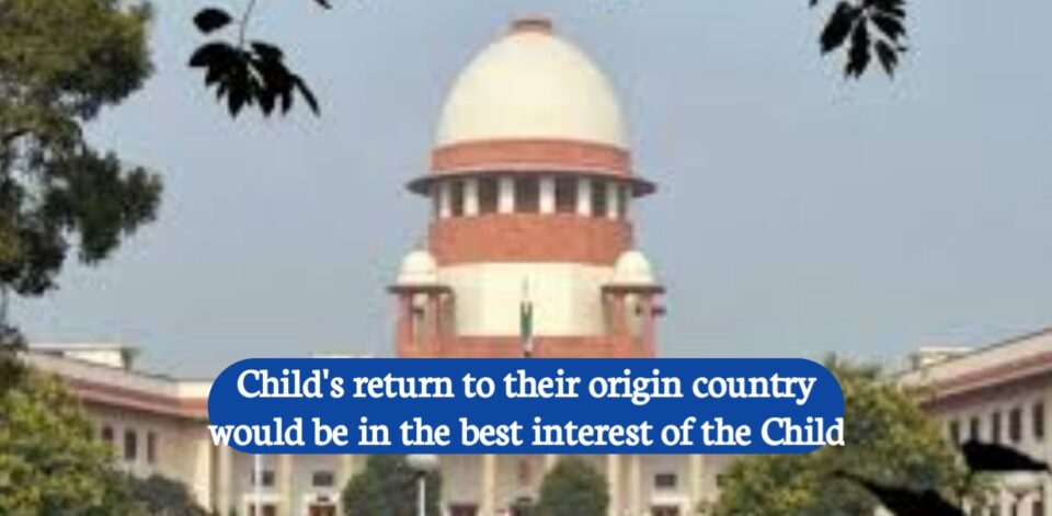 Child's return to their origin country would be in the best interest of the Child